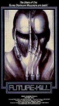 FUTURE KILL | FUTURE KILL / SPLATTER | 1985