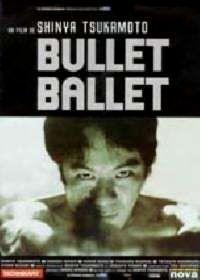 BULLET BALLET | BULLET BALLET | 1998
