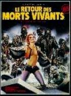 RETOUR DES MORTS VIVANTS - LE | THE RETURN OF THE LIVING DEAD | 1984