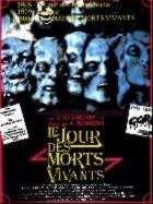 JOUR DES MORTS-VIVANTS - LE   DAY OF THE DEAD   1985