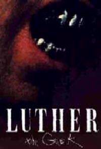 LUTHER THE GEEK | LUTHER THE GEEK | 1990
