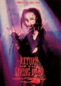 RETOUR DES MORTS VIVANTS 3 - LE | THE RETURN OF THE LIVING DEAD 3 | 1993