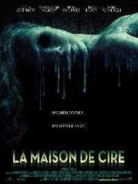 MAISON DE CIRE-LA | HOUSE OF WAX | 2005