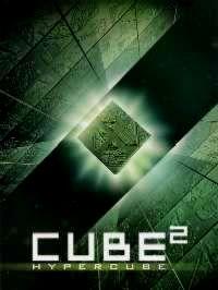 CUBE 2 : HYPERCUBE   CUBE 2 : HYPERCUBE   2002