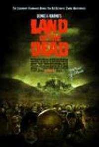TERRITOIRE DES MORTS - LE   LAND OF THE DEAD   2005