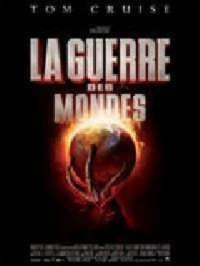 GUERRE DES MONDES (2005) - LA | WAR OF THE WORLDS | 2005