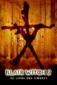 BLAIR WITCH 2 | BOOK OF SHADOWS: BLAIR WITCH 2 | 2000