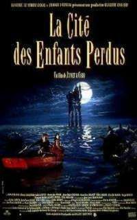CITE DES ENFANTS PERDUS - LA | THE CITY OF THE LOST CHILDREN | 1995