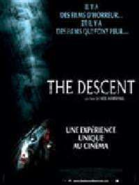 DESCENT - THE | THE DESCENT | 2005