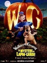 WALLACE ET GROMIT : LE MYSTERE DU LAPIN GAROU   WALLACE & GROMIT : THE CURSE OF THE WEREABBIT   2005