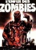 ENFER DES ZOMBIES - L | ZOMBIE/ZOMBI 2/ZOMBI FLESH EATERS | 1979