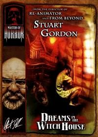 MASTERS OF HORROR : HP LOVECRAFT S DREAMS IN THE WITCH HOUSE | H.P. LOVECRAFT'S DREAMS IN THE WITCH-HOUSE | 2005