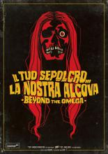 BEYOND THE OMEGA | IL TUO SEPOLCRO... LA NOSTRA ALCOVA - BEYOND THE OMEGA | 2020