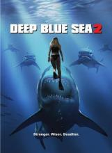 PEUR BLEUE 2 | DEEP BLUE SEA 2 | 2018