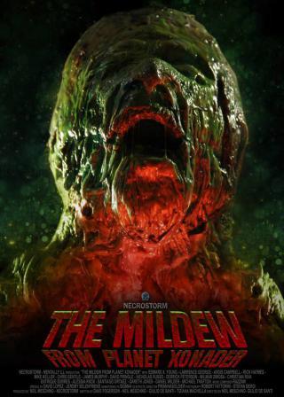 MILDEW FROM PLANET XONADER - THE   THE MILDEW FROM PLANET XONADER   2015