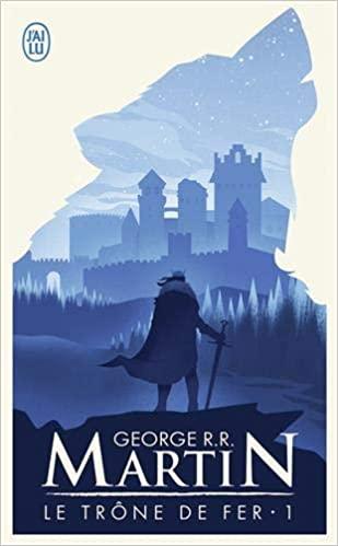 Trône de fer tome 1 - le   Game of thrones - A   1996