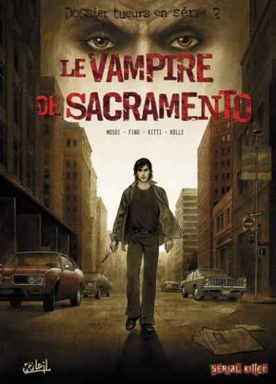 VAMPIRE DE SACRAMENTO - LE   LE VAMPIRE DE SACRAMENTO   2007