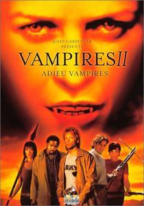 VAMPIRES 2 - ADIEU VAMPIRES | VAMPIRES 2 - LOS MUERTOS | 2002