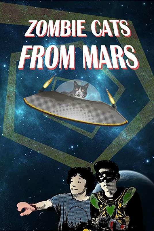 ZOMBIE CATS FROM MARS | ZOMBIE CATS FROM MARS | 2015
